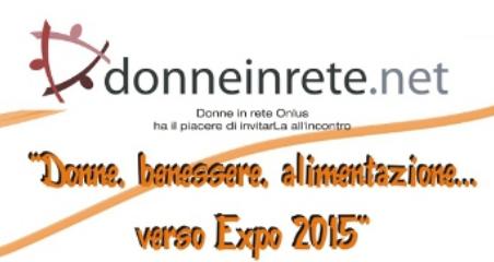 Donne, benessere, alimentazione...verso Expo 2015