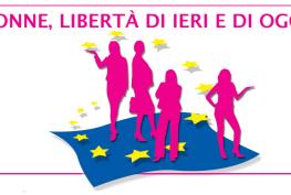 Donne, libertà di ieri e di oggi